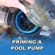 How To Prime A Pool Pump